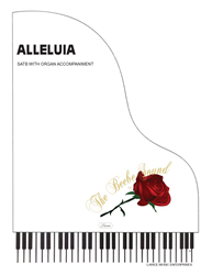 ALLELUIA (original) ~ SATB with organ acc