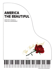 AMERICA THE BEAUTIFUL ~ SATB w/organ & piano acc