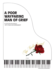 A POOR WAYFARING MAN OF GRIEF - Violin or Flute Solo w/piano acc