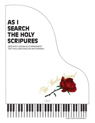 AS I SEARCH THE HOLY SCRIPTURES ~ SATB w/organ acc