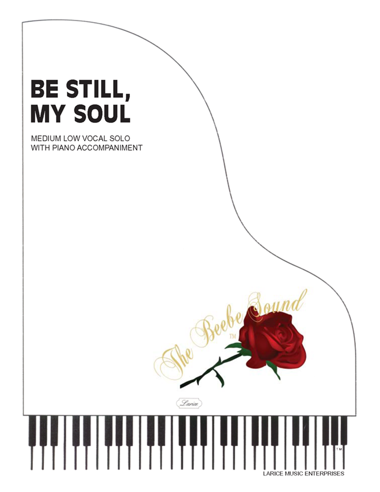 BE STILL MY SOUL - Med Low Vocal Solo w/piano acc #LM2010