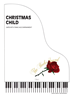 CHRISTMAS CHILD ~ SATB w/piano acc - LM1075