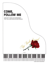 COME FOLLOW ME ~ SATB w/piano acc