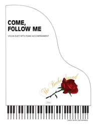 COME FOLLOW ME - Violin Duet w/piano acc