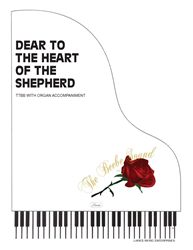 DEAR TO THE HEART OF THE SHEPHERD ~ TTBB w/organ acc