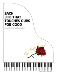 EACH LIFE THAT TOUCHES OURS FOR GOOD ~ SSAA w/piano acc