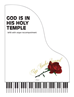 GOD IS IN HIS HOLY TEMPLE ~ SATB w/organ acc - LM1097