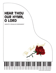 HEAR THOU OUR HYMN O LORD ~ SAB w/organ acc