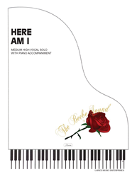 HERE AM I - Med High Vocal Solo w/piano acc