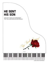HE SENT HIS SON ~ SATB w/piano acc