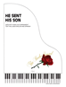 HE SENT HIS SON ~ SATB w/piano acc  - LM1060