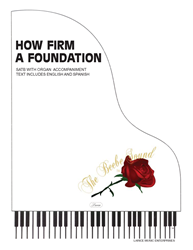 HOW FIRM A FOUNDATION ~ SATB W/organ acc
