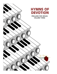 HYMNS OF DEVOTION ~ Volume 3