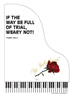 IF THE WAY BE FULL OF TRIAL WEARY NOT ~ Piano Solo - LM3070