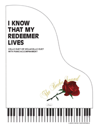 I KNOW THAT MY REDEEMER LIVES ~ Cello or Viola & Cello Duet w/piano acc