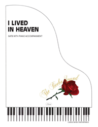 I LIVED IN HEAVEN ~ SATB w/piano acc