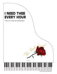 I NEED THEE EVERY HOUR ~ TTBB w/piano acc