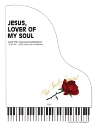 JESUS LOVER OF MY SOUL ~ SATB w/piano acc