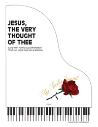 JESUS THE VERY THOUGHT OF THEE ~ SATB w/piano acc