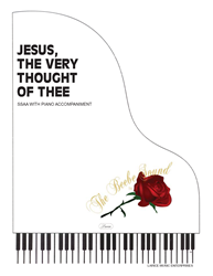 JESUS THE VERY THOUGHT OF THEE ~ SSAA w/piano acc