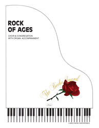 ROCK OF AGES ~ SATB w/organ acc