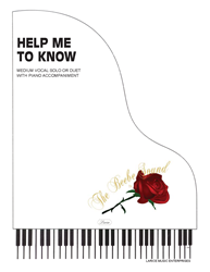 HELP ME TO KNOW ~ VOCAL SOLO/DUET WITH PIANO ACCOMPANIMENT