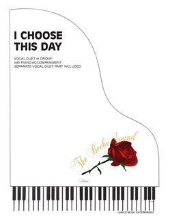 I CHOOSE THIS DAY ~ Vocal Duet with Piano acc.