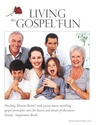 LIVING THE GOSPEL IS FUN ~ 4 Additional Sing-a-Long Sheet Music Books ONLY ~ available June 1st