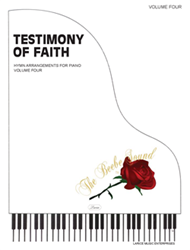 TESTIMONY OF FAITH VOLUME 4 ~ Piano Solos